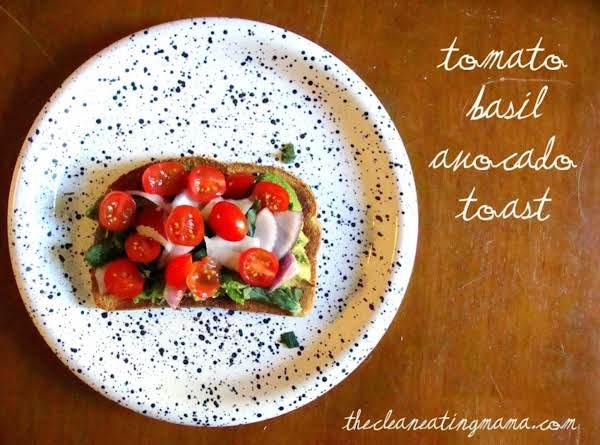 Tomato Basil Avocado Toast
