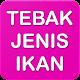 Tebak Jenis Ikan for PC-Windows 7,8,10 and Mac