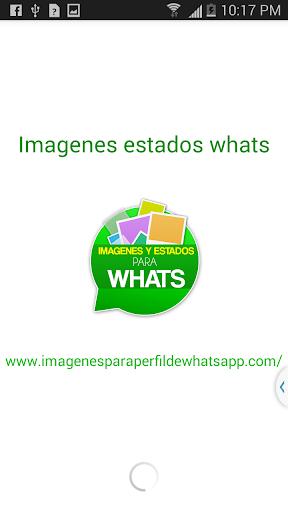 Imágenes y Estados para Whats