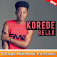 Koredo Bello - songs 2019- without internet Download on Windows