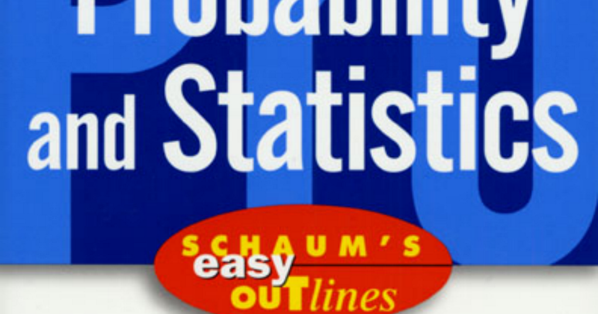 schaums outline of probability and statistics