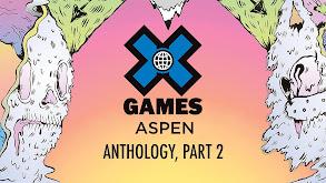 X Games Aspen Anthology Part 2 thumbnail