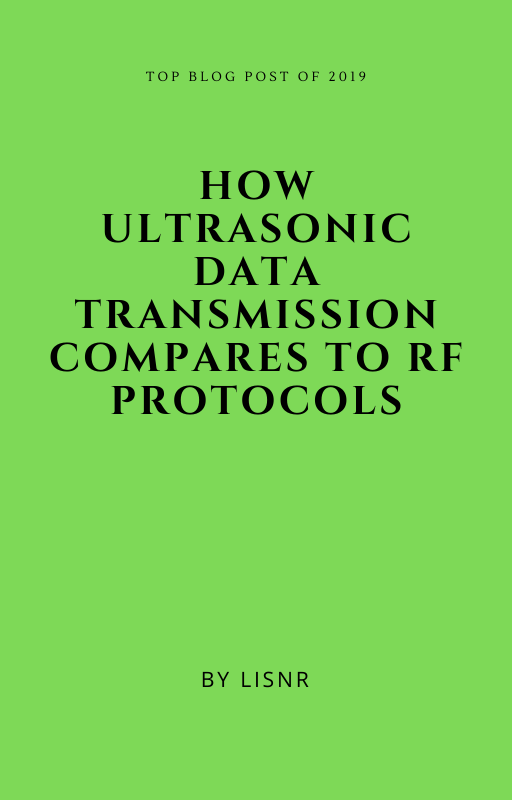 How Ultrasonic Data Transmission Compares to RF Protocols