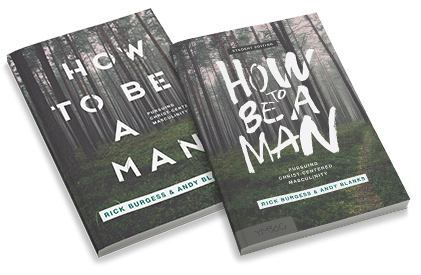 How to Be a Man by Rick Burgess & Andy Blanks