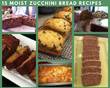 15 Moist Zucchini Bread Recipes