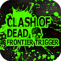 Clash of Dead Frontier Trigger icon