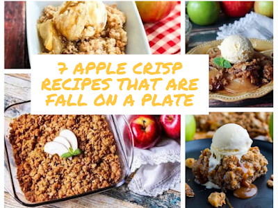 7 Apple Crisp Recipes That Are Fall on a Plate