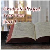 Graduale Project Year 4, Pt. 1