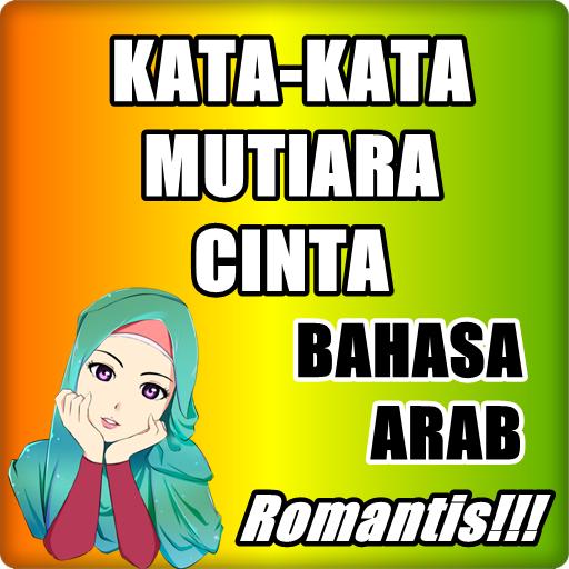 Kata Mutiara Cinta Bahasa Arab Apps On Google Play