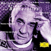 "Bernstein: Arias And Barcarolles; A Quite Place, Suite; ""West Side Story"" - Symphonic Dances"