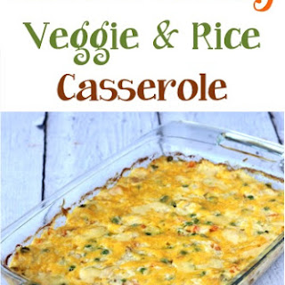 Chicken Cheesy Veggie and Rice Casserole