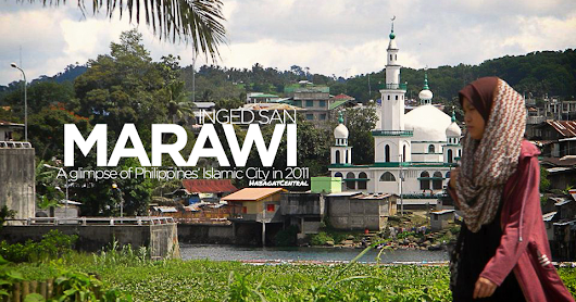 2011-11 Marawi City: A Glimpse of Philippines' Islamic City