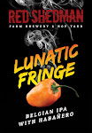Red Shedman Lunatic Fringe