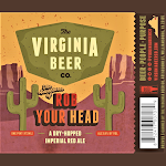 Virginia Beer Co. Rob Your Head