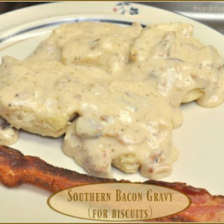 Southern Bacon Gravy (For Biscuits).
