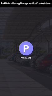 ParkMate – Parking Management for Condominiums screenshot