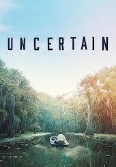 Uncertain