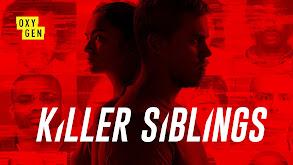 Killer Siblings thumbnail