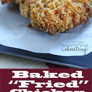 "Healthy Gluten Free Baked ""Fried"" Chicken."