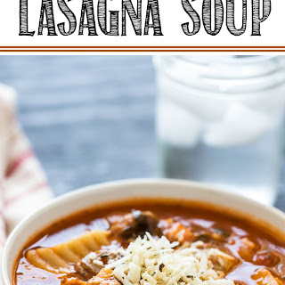 Chicken & Sausage Lasagna Soup