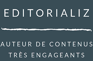 Editorializ, Conception-Rédaction de contenus de marques, blogs d'entreprises et ressources E-learning