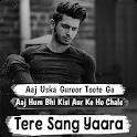 Tere Sang Yaara | Love & Sad Hindi Status, Shayari icon