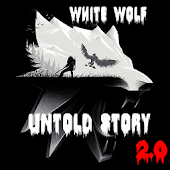 White Wolf Untold Story