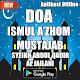 Download DOA ISMUL A'ZHOM MUSTAJAB Edisi Terlengkap For PC Windows and Mac