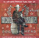 Dogfish Head Burton Baton IPA