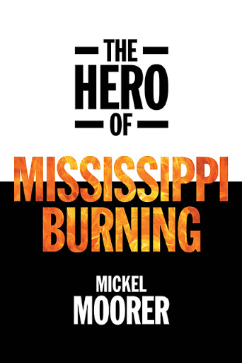 The Hero of Mississippi Burning cover