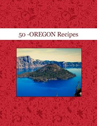 50 -OREGON Recipes