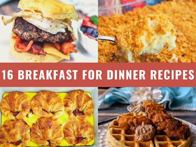 16 Breakfast for Dinner Recipes