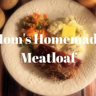 Mom's Homemade Meatloaf