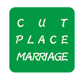 CUT PLACE MARRIAGE