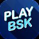 Play BSK