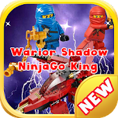Warior Shadow NinjaGo King