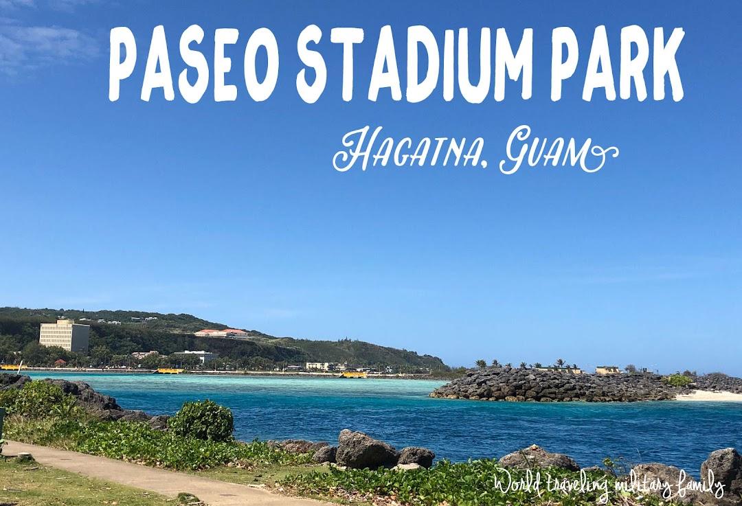Paseo Stadium Park - Hagatna, Guam