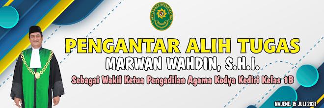 Pengantar Alih Tugas Bapak Marwan Wahdin, S.HI Sebagai Wakil Ketua PA Kediri Kelas 1B