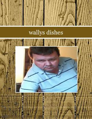 wallys dishes