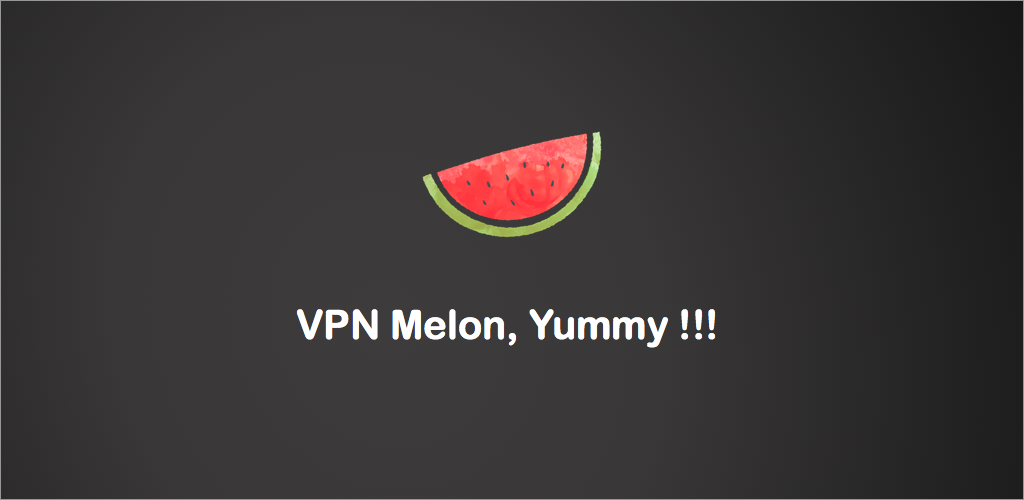 Download VPN Melon - Unlimited Free & Fast Security Proxy