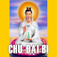 Download CHÚ ĐẠI BI - CHU DAI BI For PC Windows and Mac