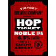 Victory Hop Ticket: Noble IPA