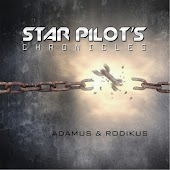 Star Pilot's Chronicles: Adamus & Rodikus