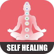 Self Healing With Chakra Meditation