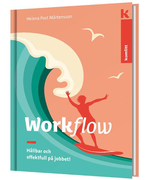 Workflow - Hållbar och effektfull på jobbet