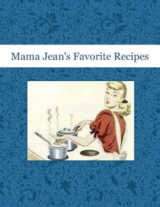 Mama Jean's Favorite Recipes