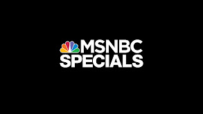 MSNBC Specials thumbnail