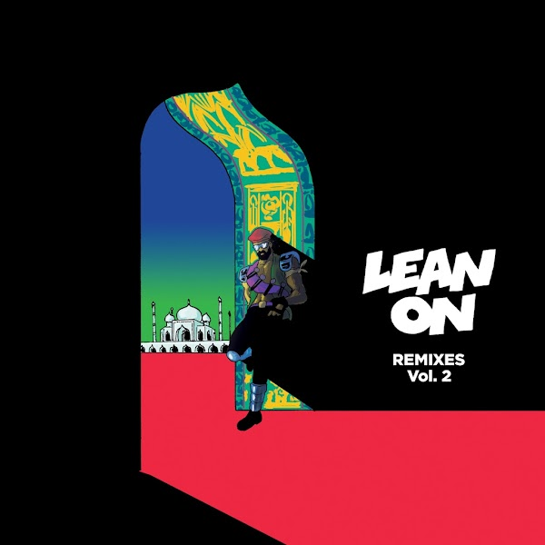 MAJOR LAZER FEAT. DJ SNAKE LEAN ON