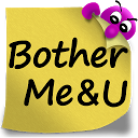 BotherMe&U Secure Reminder Messenger