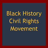 Black History Civil Rights Movement